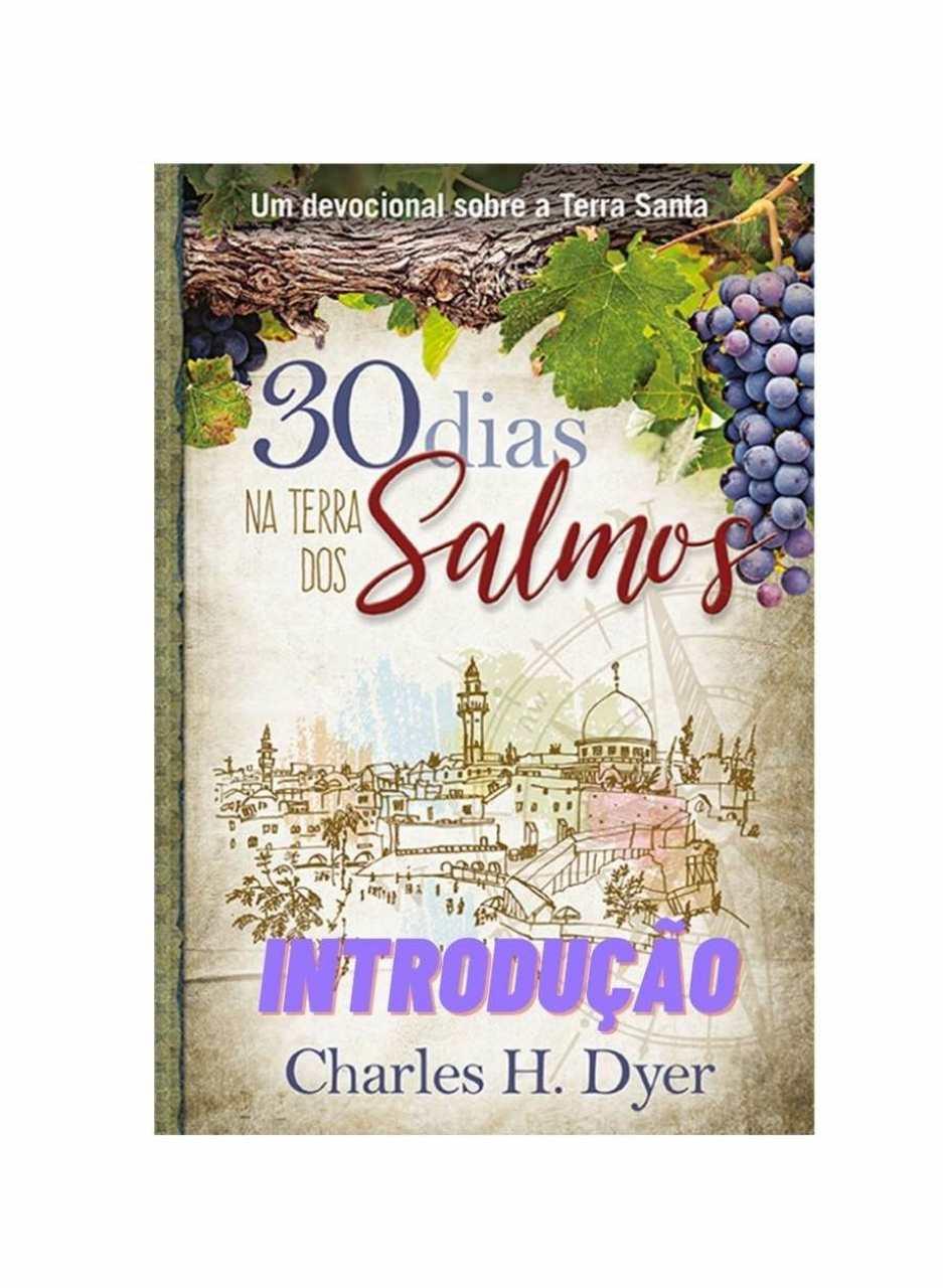 Introdução - Audiobook 30 dias nas Terras dos Salmos