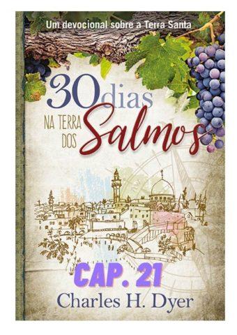Audiobook 30 dias na Terra dos Salmos CAP21