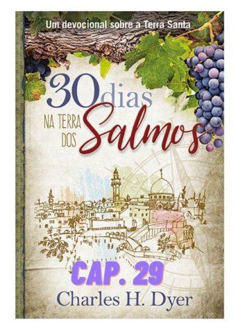 Audiobook 30 dias na Terra dos Salmos CAP29
